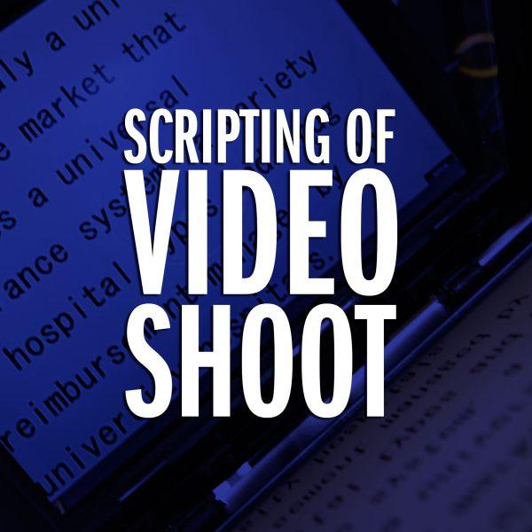 Scripting - Video Shoot