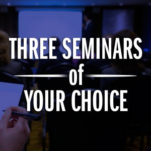 Three Seminars of your choice