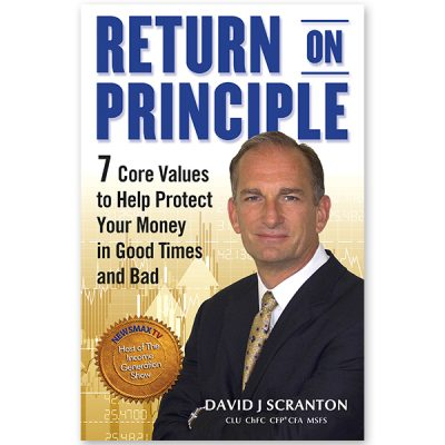 Return on Principle: 7 Core Values to Help Protect Your Money in Good Times and Bad